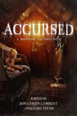 Accursed: A Horror Anthology Kindle Edition