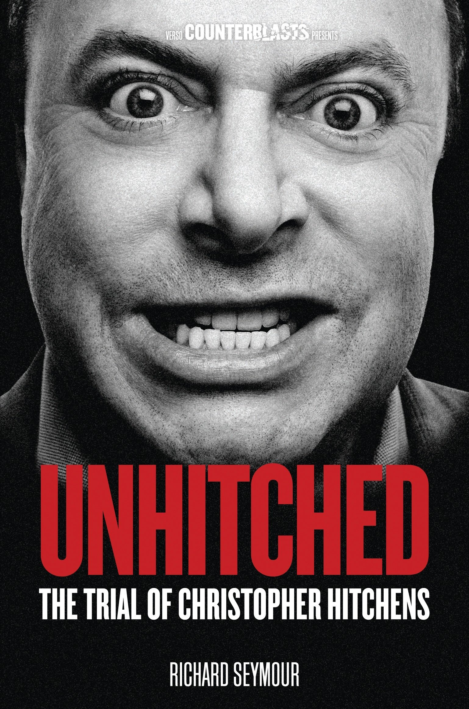 Unhitched: The Trial of Christopher Hitchens (Counterblasts) pdf epub