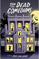 Ten Dead Comedians: A Murder Mystery Kindle Edition