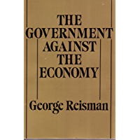 The Government Against the Economy