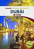 Dubái De cerca 1 (Guías De cerca Lonely Planet)
