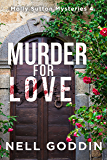 Murder for Love (Molly Sutton Mysteries Book 4)