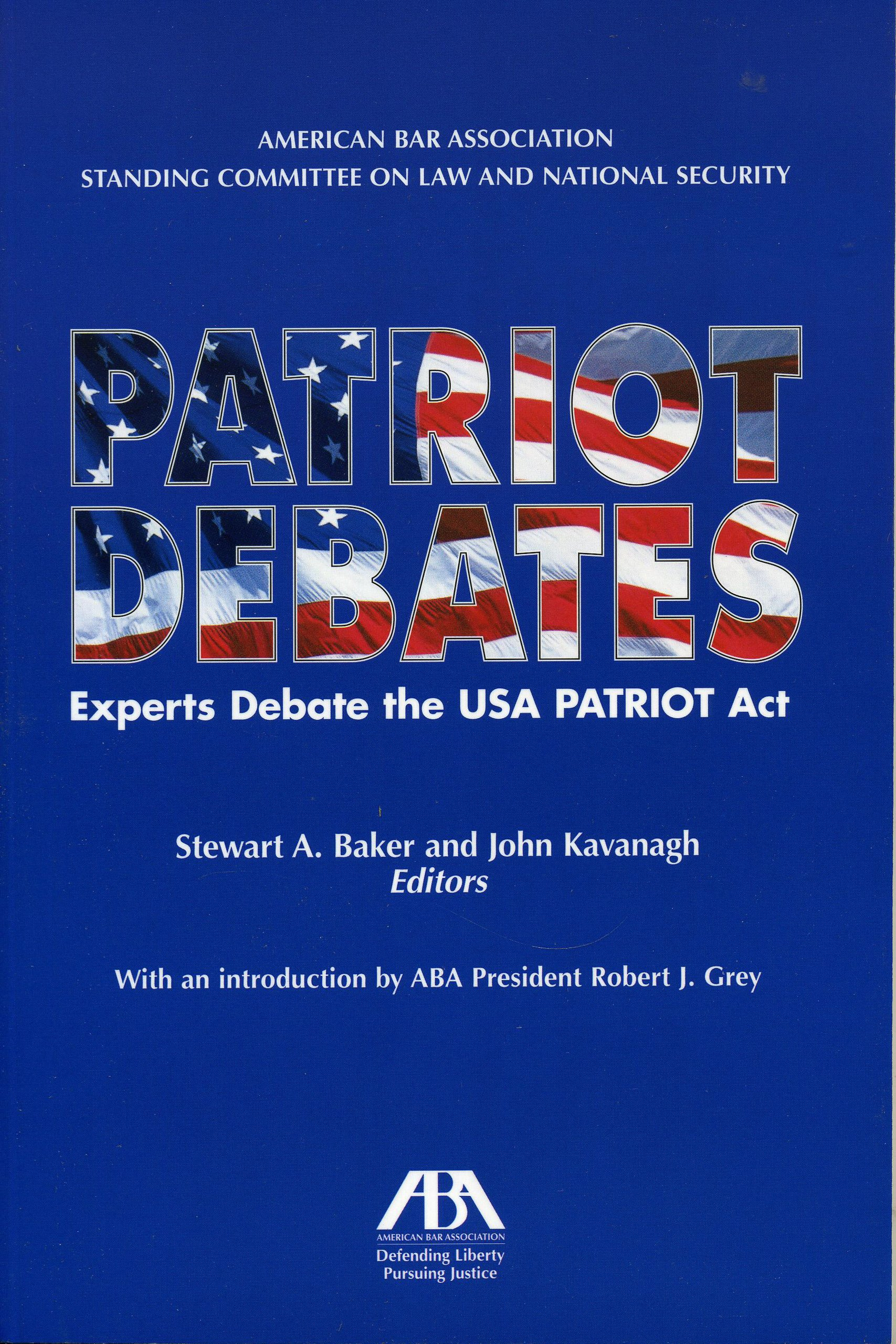 com patriot debates experts debate the usa patriot act com patriot debates experts debate the usa patriot act 9781590315378 stewart a baker john kavanagh books