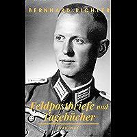 Feldpostbriefe und Tagebücher – 1940-1945: Mit einem Vorwort von Ursula Brück (Sachbücher bei Null Papier) (German…