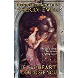If My Heart Could See You: A Medieval Romance (The MacLarens Book 1)