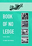 Book of No Ledge: Visual Poems (Visual Poetry Series Pleiades Press)