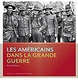 Les Américains dans la Grande Guerre