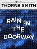 Rain in the Doorway (Pilgrim Classics)