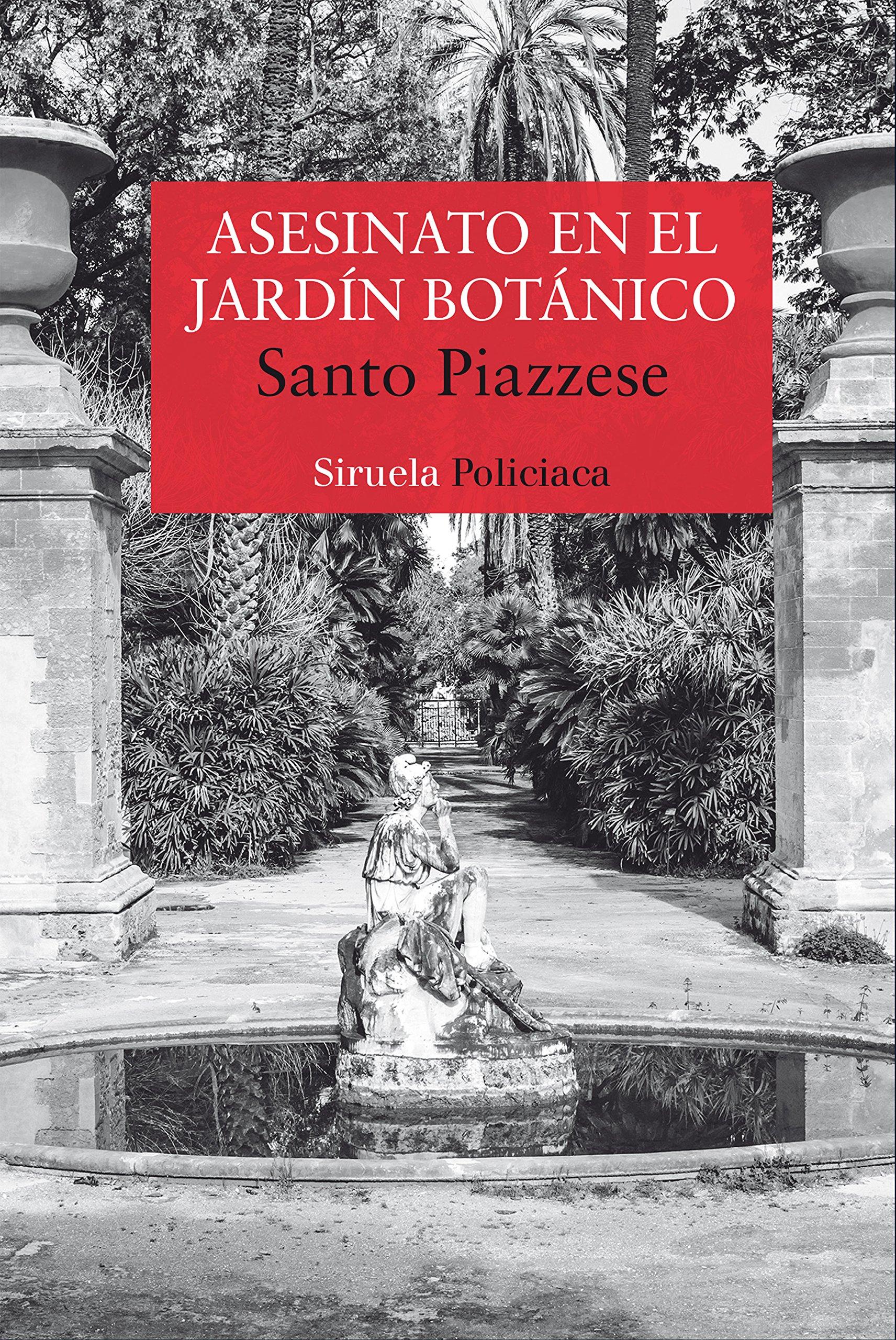 Asesinato en el Jardín Botánico: 366 (Nuevos Tiempos): Amazon.es: Piazzese, Santo, Linares, Pepa: Libros