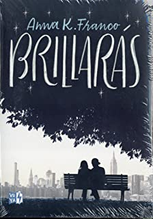 Brillaras (Spanish Edition)