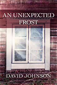An Unexpected Frost (Tucker Book 2)
