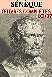 Sénèque - Oeuvres Complètes lci-37 (Annoté)