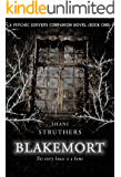 Blakemort: A Psychic Surveys Companion Novel (Book One)