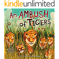 An Ambush of Tigers: A Wild Gathering of Collective Nouns (Millbrook Picture Books)