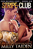 Stripe-Club: BBW Paranormal Shape Shifter Romance (Furocious Lust Shorts Book 6)