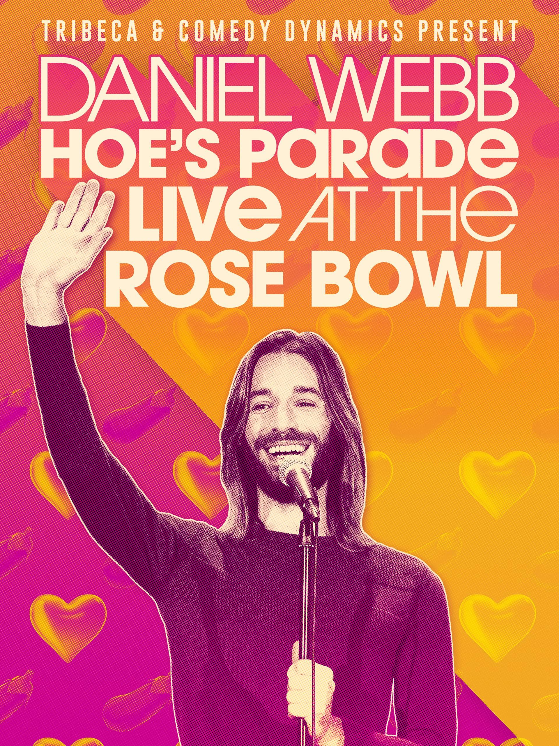 Daniel Webb: Hoe's Parade Live At The Rose Bowl on Amazon Prime Video UK