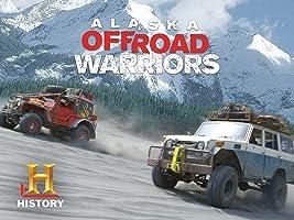 Alaska Off-Road Warriors Season 1Alaska Off-Road Warriors Season 1
