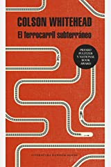 El ferrocarril subterráneo (Spanish Edition) Kindle Edition