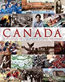 Canada: An Illustrated History: An Illustrated History, Revised and Expanded