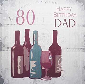 WHITE COTTON CARDS Quot80 Happy Birthday Dad Vintage Wein Karte Zum 80 Geburtstag