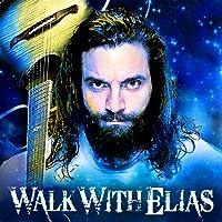 WWE: Walk With Elias