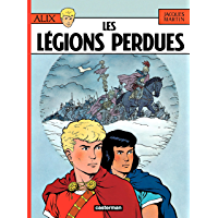 Alix (Tome 6) - Les Légions perdues (French Edition)