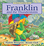 Franklin and the Thunderstorm (Classic Franklin Stories Book 19)