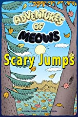 Adventures of Meows: Scary Jumps Kindle Edition