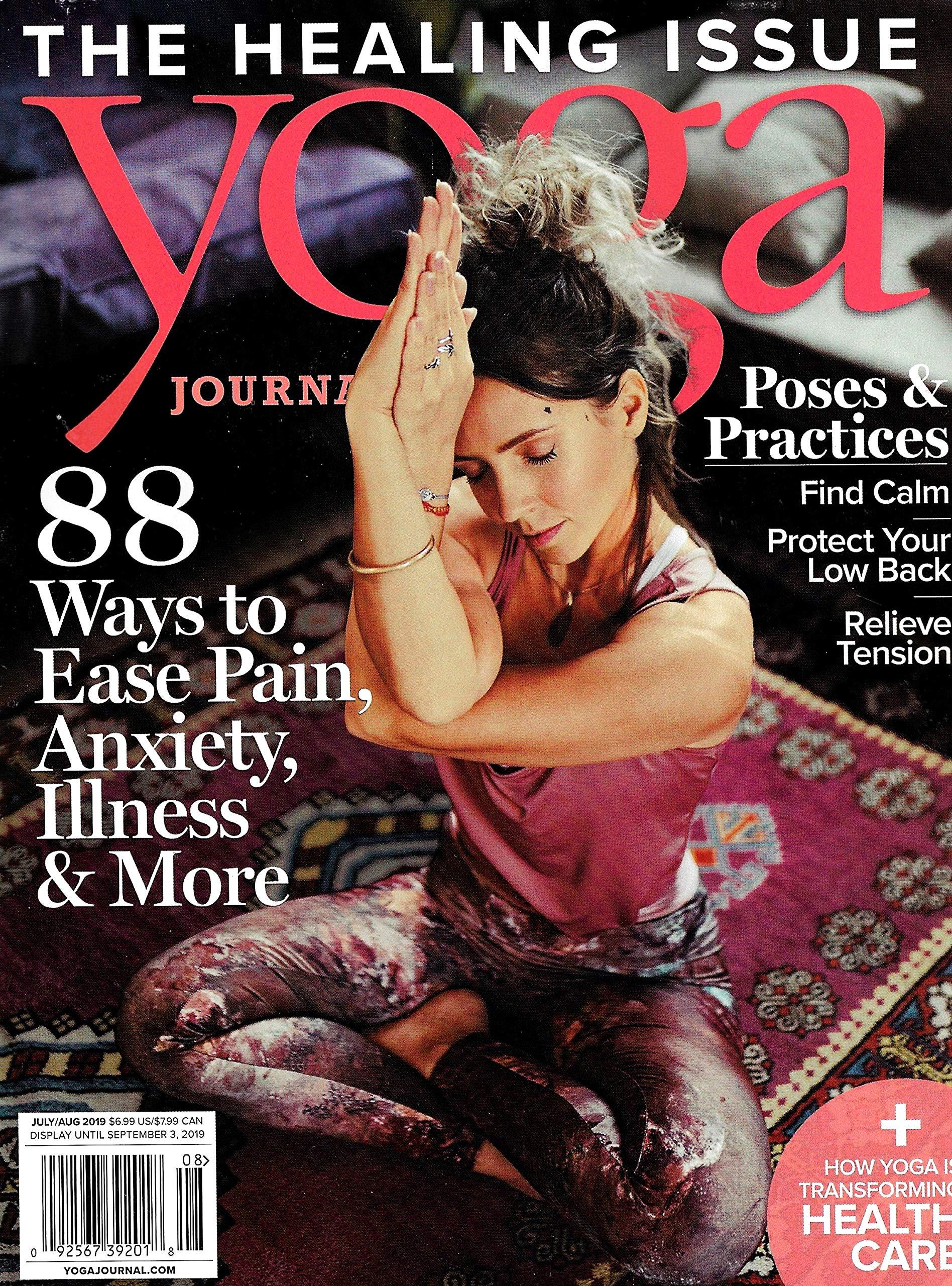 YOGA JOURNAL Magazine (July / August, 2019), THE HEALING ...