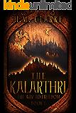 The Kalarthri (The Way to Freedom Series Book 1)