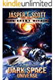 Dark Space Universe (Book 2): The Enemy Within (English Edition)