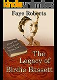 The Legacy of Birdie Bassett (Silver Cross Ranch Legacy Series Book 2)
