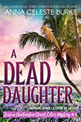 A Dead Daughter (Jessica Huntington Desert Cities Mystery Book 3) Kindle Edition