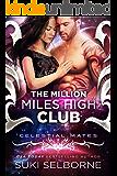The Million Miles High Club: Celestial Mates (Yolcadian Warriors Book 1)