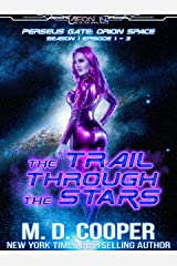 Perseus Gate Season 1 - Episodes 1-3: The Trail Through the Stars (Perseus Gate Collection) Kindle Edition