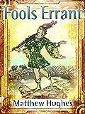 Fools Errant (Filidor Vesh Book 1)