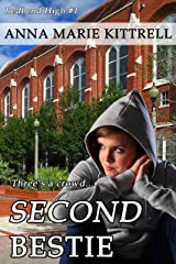 Second Bestie (Redbend High Book 1) Kindle Edition
