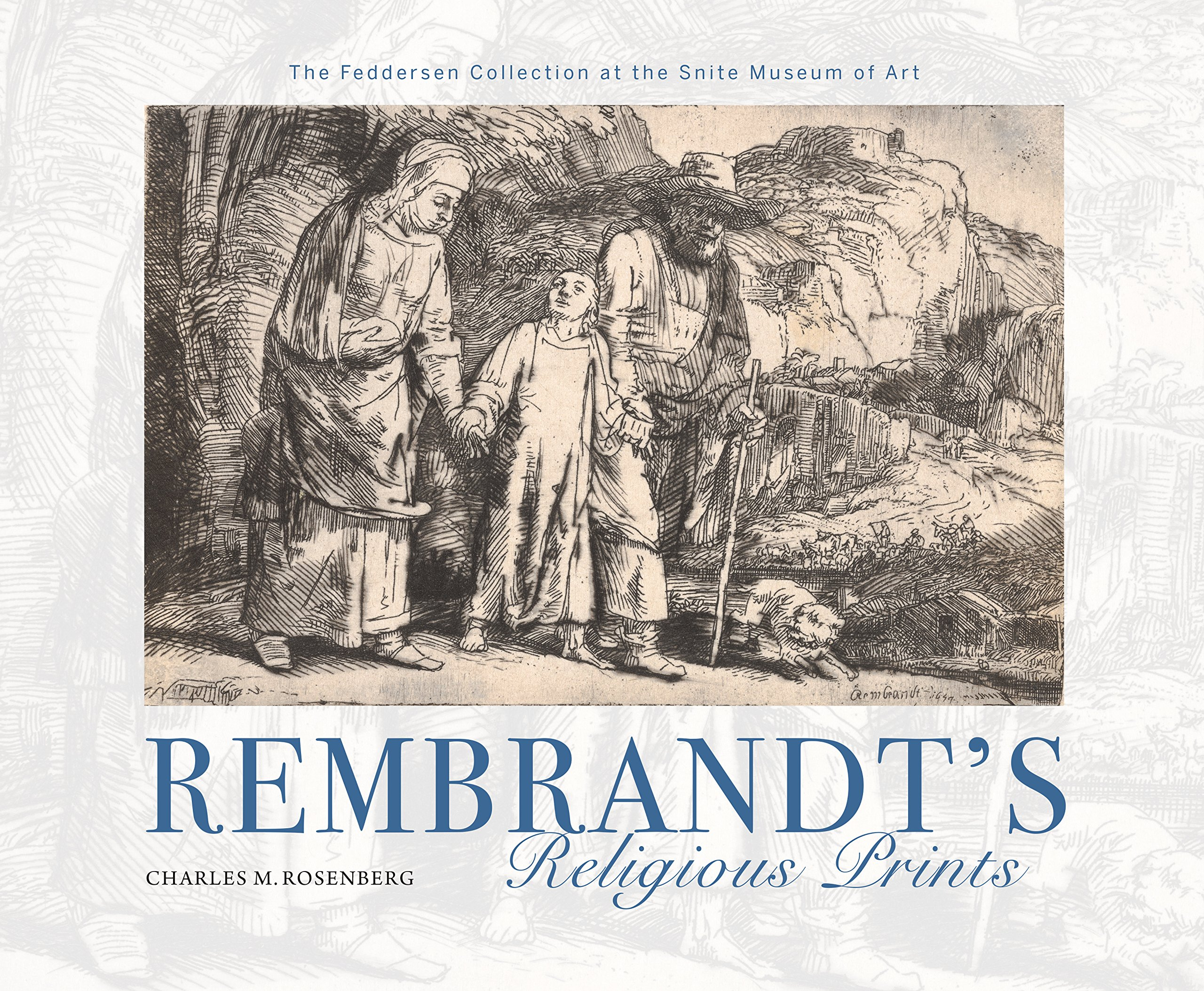 rembrandt etchings from a private collection biblical subjects the old and new testaments