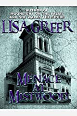 Menace at Mistwood (Delia Daugherty Serials Book 1) Kindle Edition