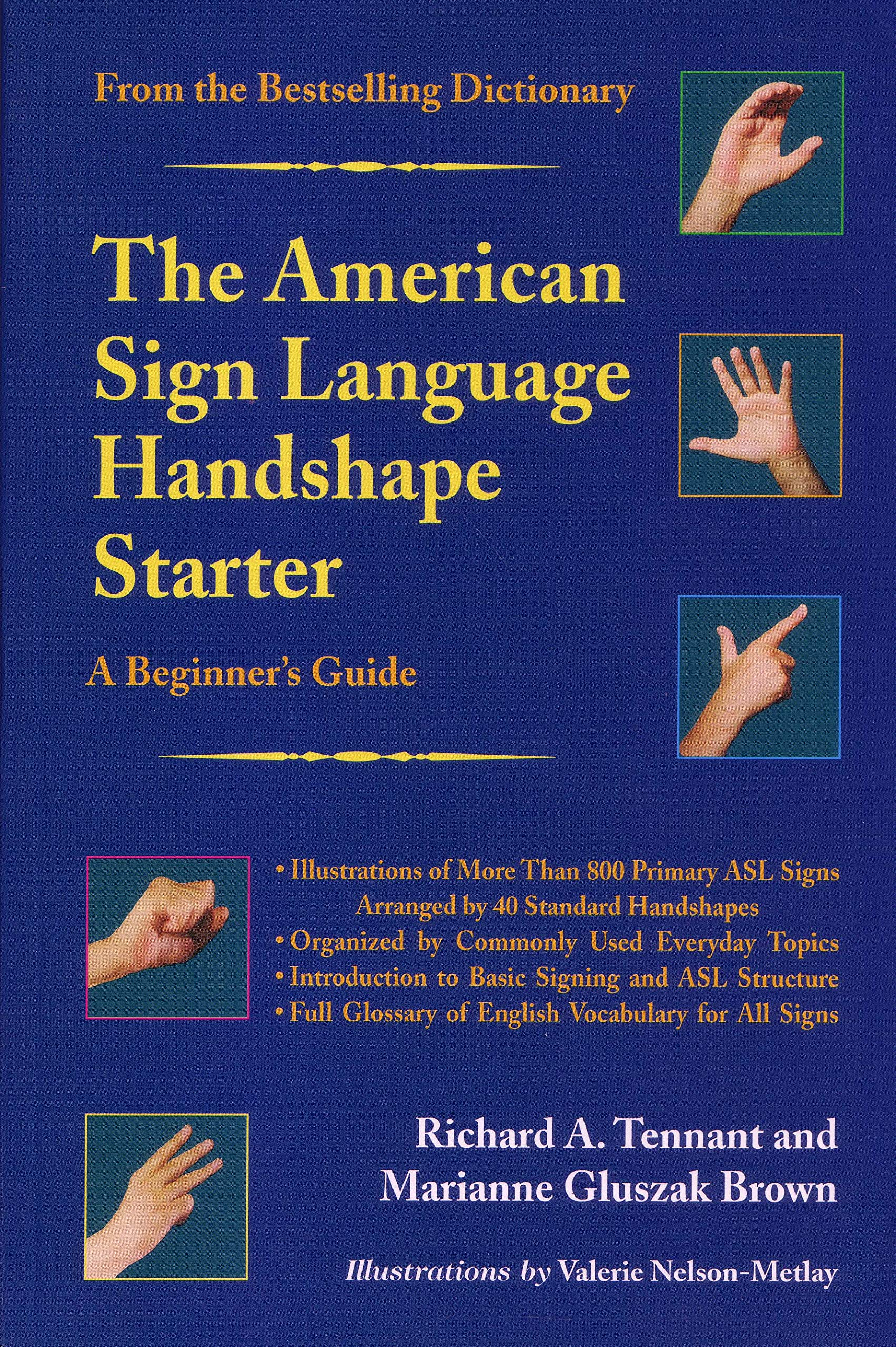 The American Sign Language Handshape Starter: A Beginner's Guide by Gallaudet University Press