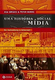 Uma história social da mídia: De Gutenberg à internet