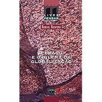 O Brasil e o dilema da globalização: 11