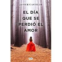 El Día Que Se Perdió El Amor / The Day Love Was Lost