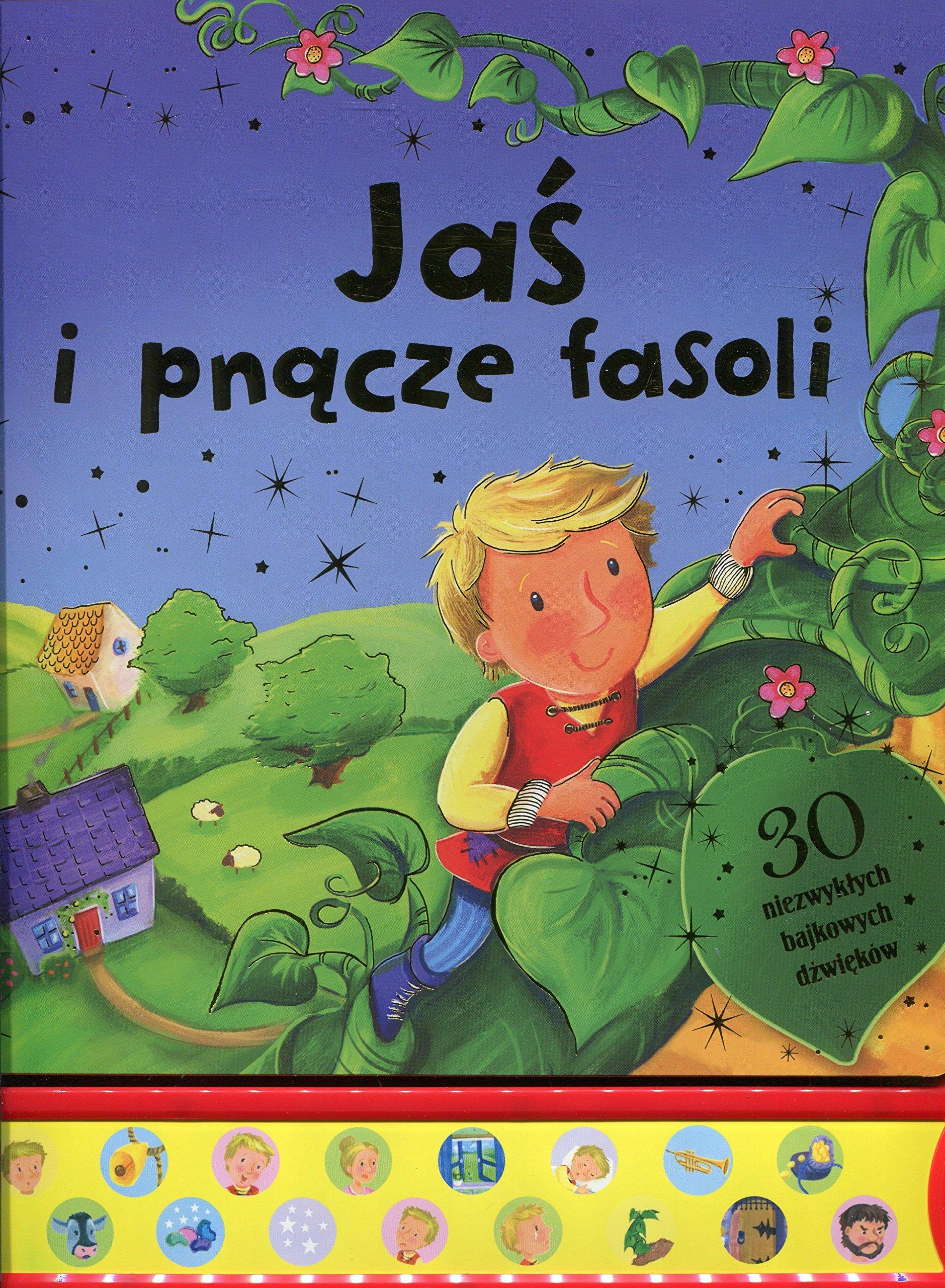 Download Jas i pnacze fasoli. 30 niezwyklych bajkowych dzwiekow ebook