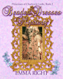 Beaded Dresses Mystery: Princesses of Chadwick Castle Adventure, Book 2