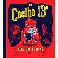 Coelho 13º e o olho que tudo vê