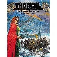 La Jeunesse de Thorgal - tome 6 - Le drakkar des glaces