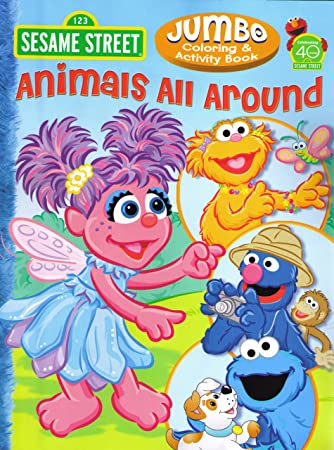 sesame street coloring activity book animals all around 96 pg