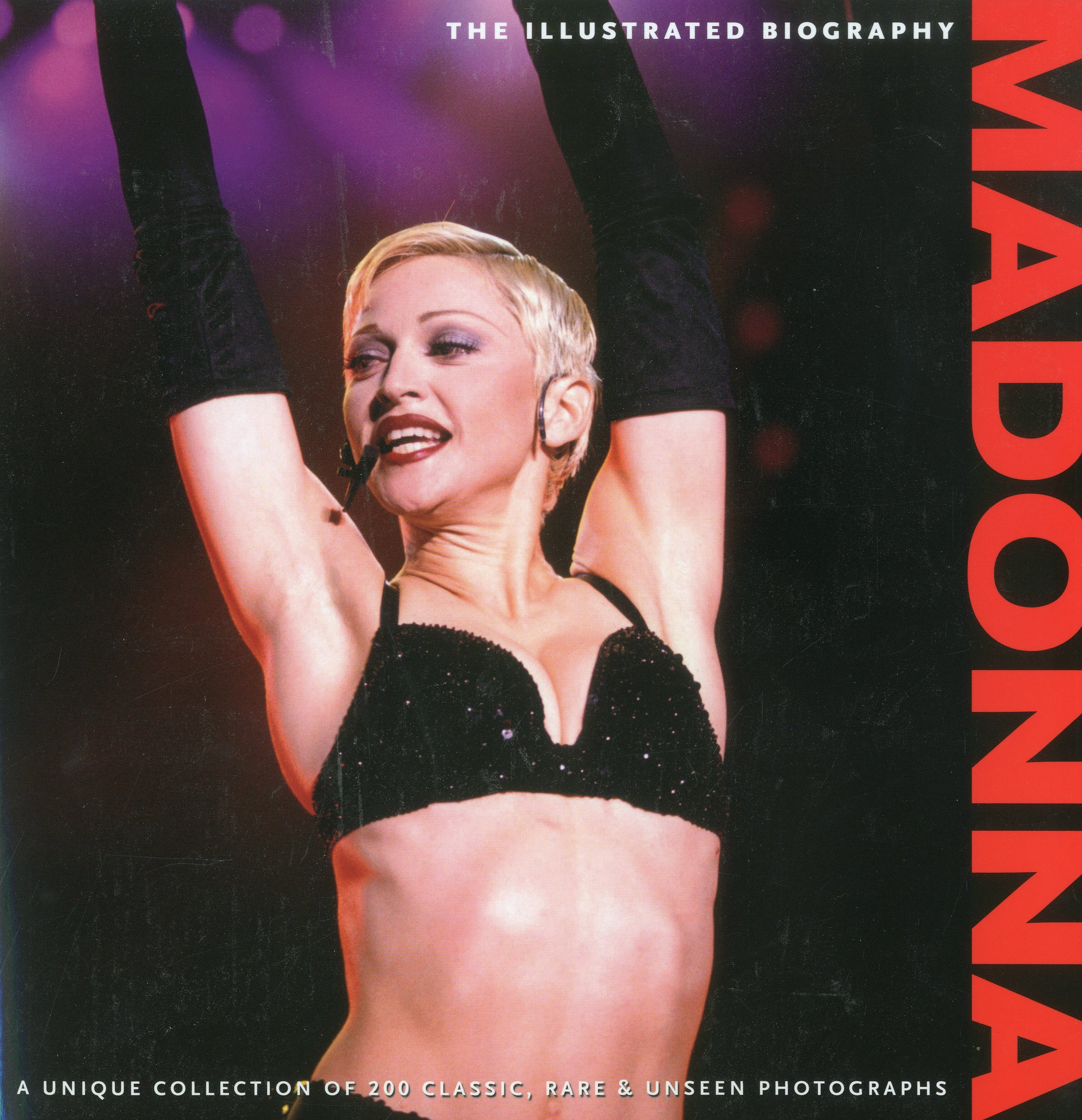 Madonna The Illustrated Biography Marie Clayton