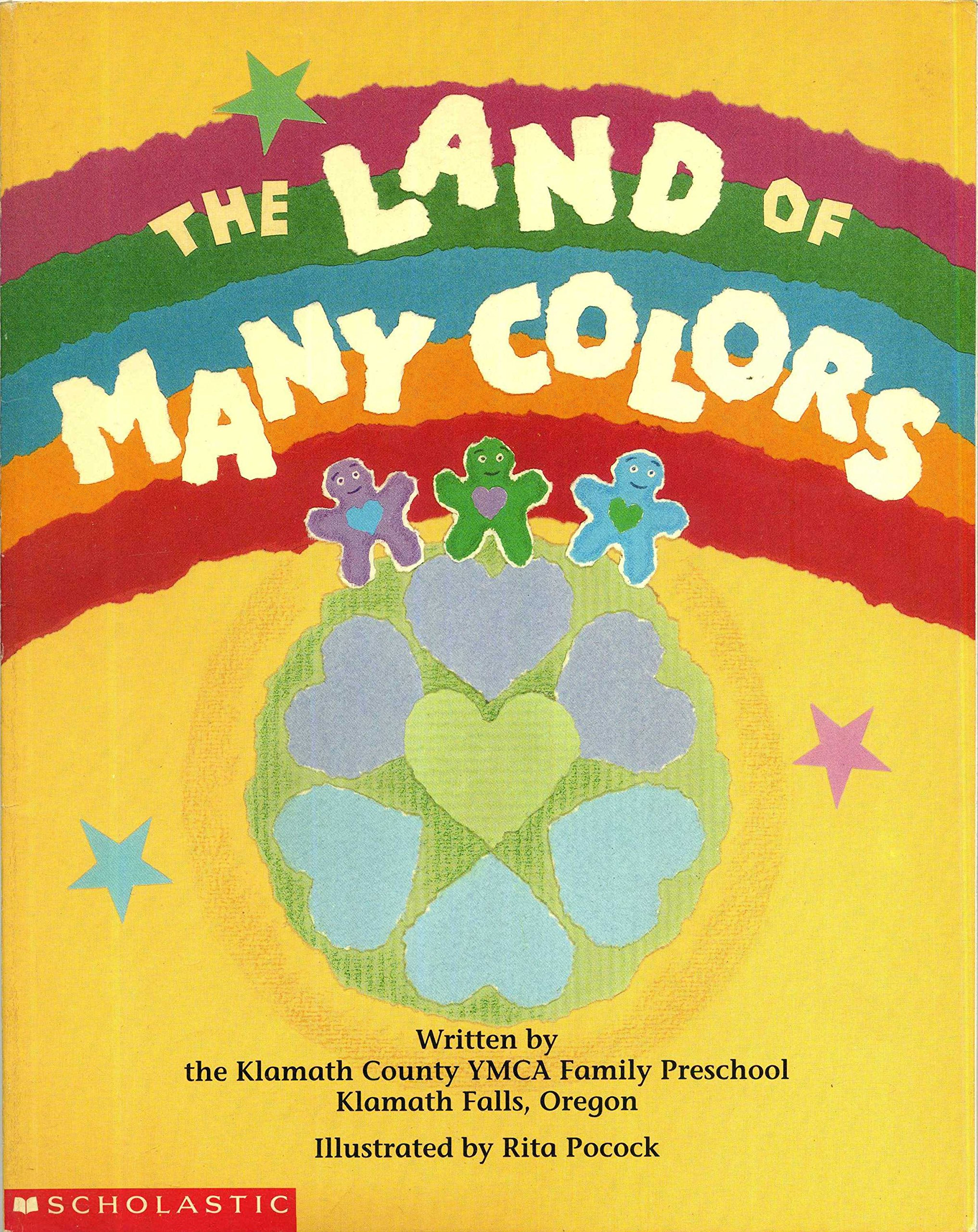 The Land of Many Colors (My First Library): Rita Pocock, Klamath ...